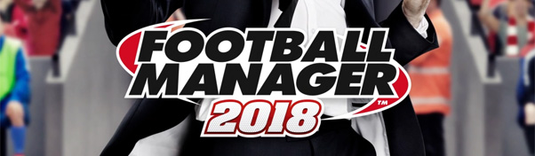 Football Manager 2018 annoncé